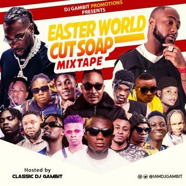 DJ Gambit - Easter World Cut Soap Mix