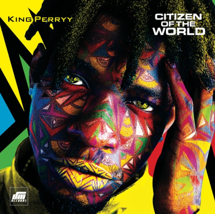 King Perryy – Citizen Of the World Album