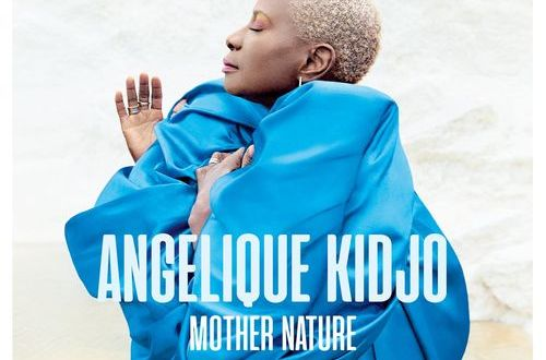 Angelique Kidjo – Africa One Of A Kind ft. Mr Eazi X Salif Keita