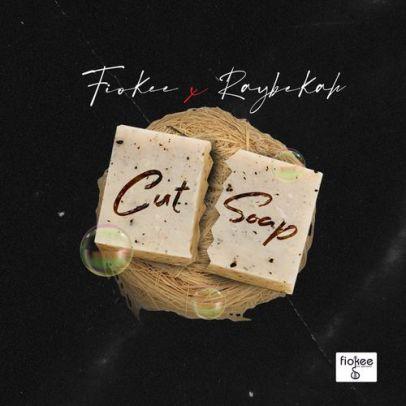 Raybekah X Fiokee – Cut Soap