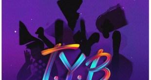 Del B – T.Y.B ft. Phyno x Mufasa