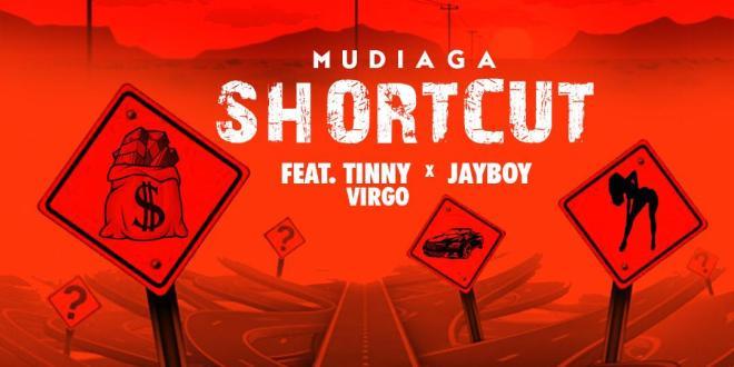 Mudiaga - Shortcut ft. Tinny Virgo x Jayboy