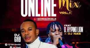 Dj Gab - Online Mix Vol 1 ft. D. Hyping Lion x Dj Nas