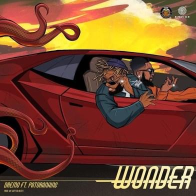 Dremo – Wonder ft. Patoranking