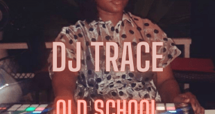 DJ Trace - Old School Mix