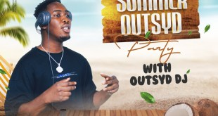 Outsyd DJ to Host The Biggest Summer Party In Lagos