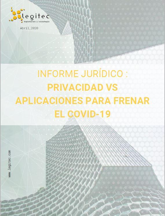 Utilización de aplicaciones para el control del COVID19, y sus implicaciones para la privacidad y la intimidad