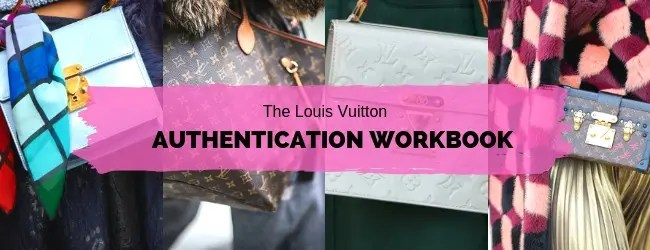 1968dd649420 Checklist to Authenticate a Pre-Owned Louis Vuitton