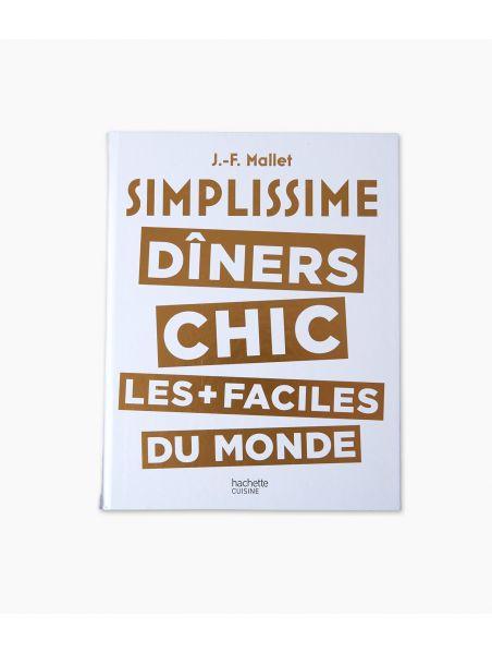 Simplissime : Dîners Chic Les + Faciles Du Monde : simplissime, dîners, faciles, monde, Simplissime, Dîners, Chics
