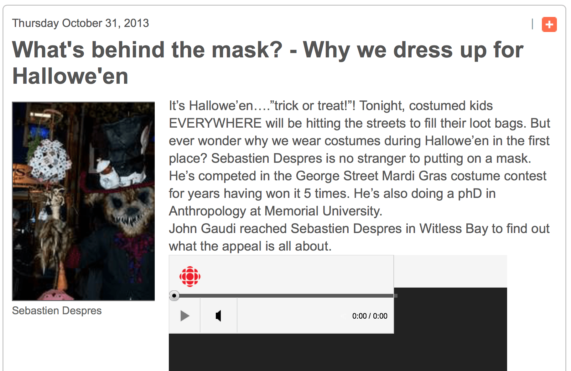 What's behind the mask? The CBC's John Gaudi interviews Sébastien Després about Why we dress up for Hallowe'en