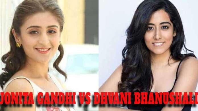 Jonita Gandhi vs Dhvani Bhanushali : Who is your favorite?