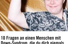 Screenshot: http://www.vice.com/de/read/10-fragen-an-einen-menschen-mit-down-syndrom-die-du-dich-niemals-trauen-wuerdest-zu-stellen
