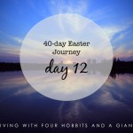 40-day Easter Journey – Day 12