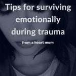 Grief: Tips for surviving emotionally during trauma.