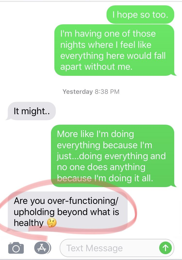 texts with my therapist, this week's inspiration