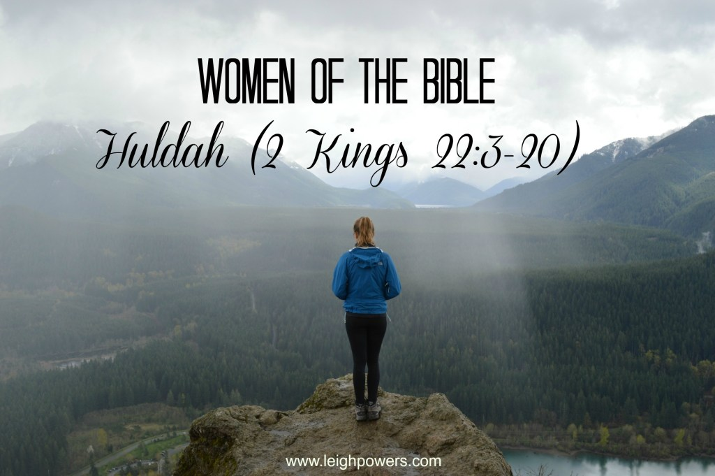 Women of the Bible: Huldah