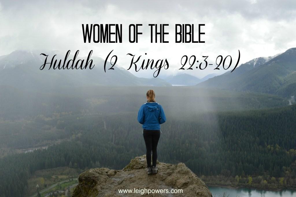 Huldah (2 Kings 22:3-20)