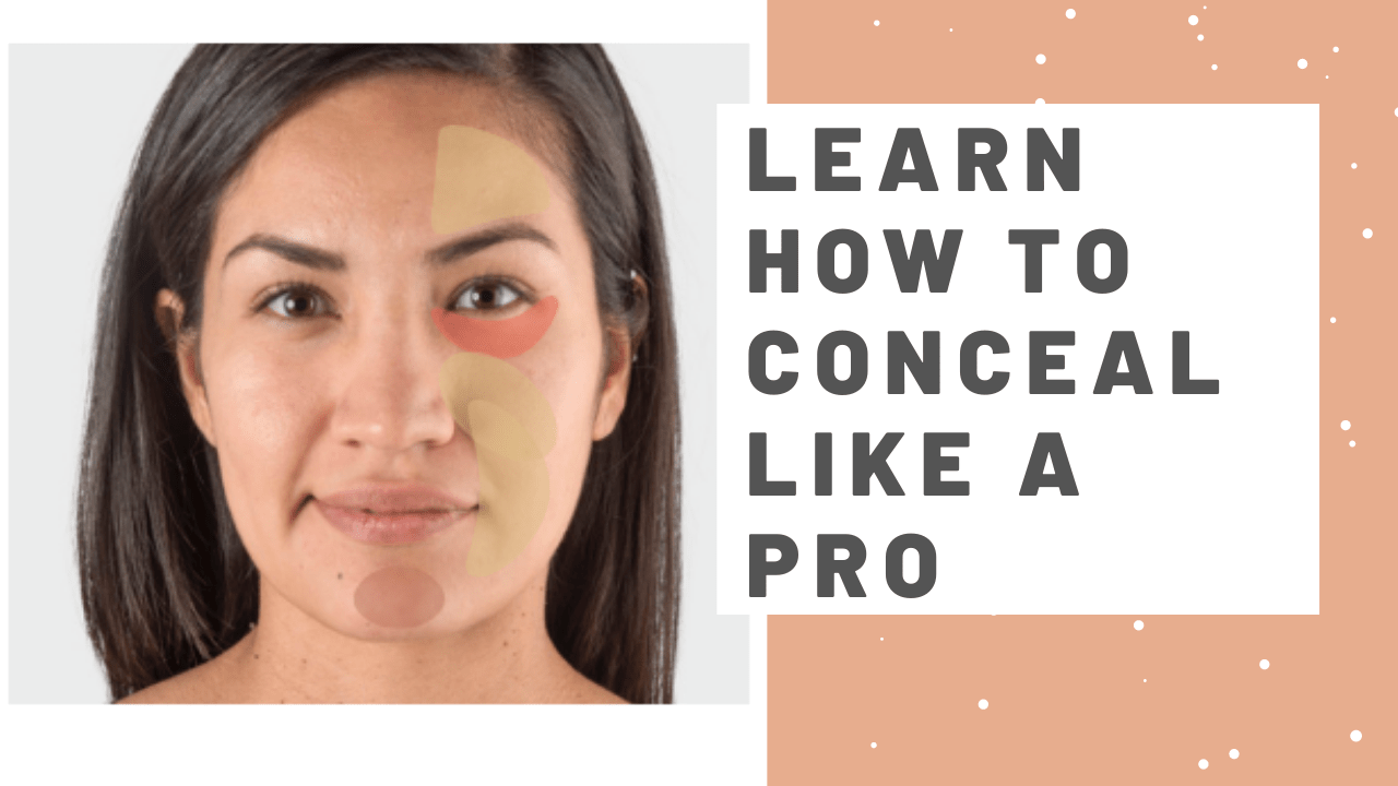 Learn How To Conceal Like A Pro-Color Correction Guide