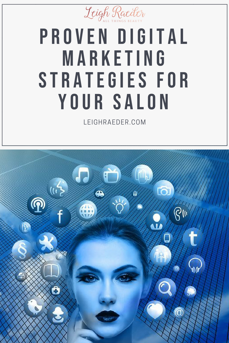 Proven Digital Marketing Strategies for Your Salon-Do you have a strong digital marketing strategy? Here are my top, proven digital marketing strategies that you can use to see rock solid results in no time!