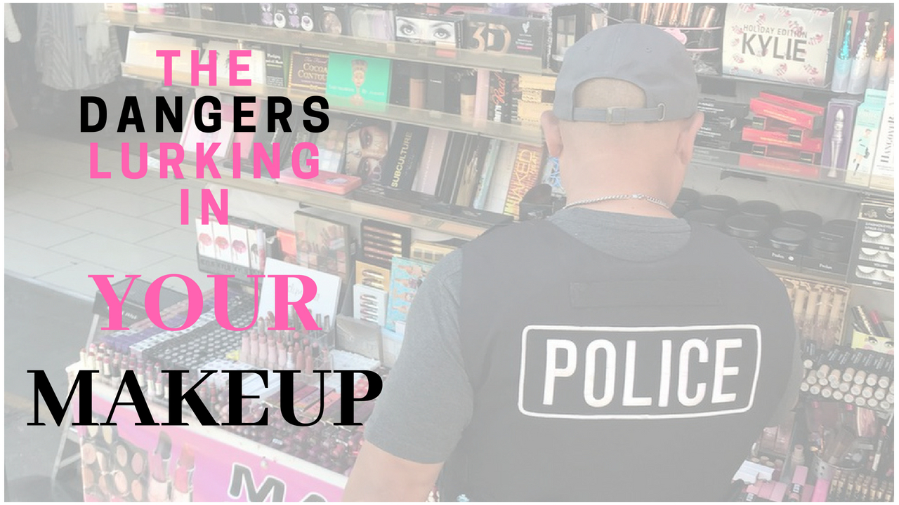 The Dangers Lurking in Your Makeup