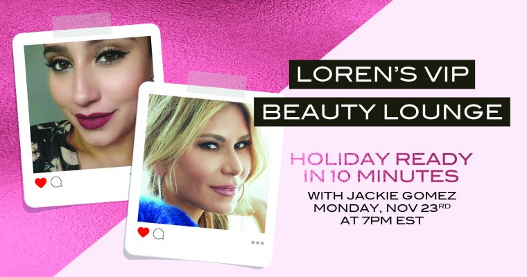 This Monday-Holiday GLAM in 10 Minutes
