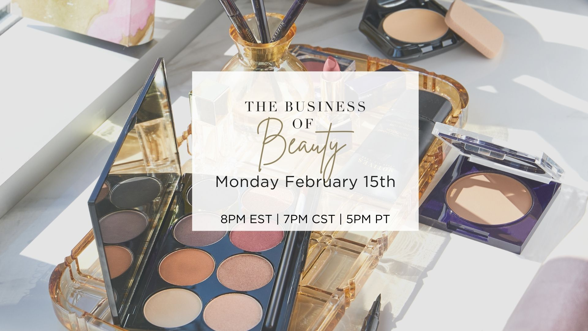 Free Webinar-The Business of Beauty