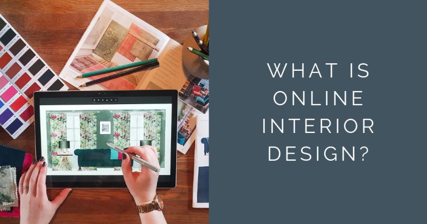 What is online interior design - Leighton Jones Interiors Blog post