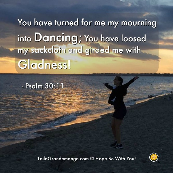 Mourning Into Dancing, Psalm 30:11 [quote image]