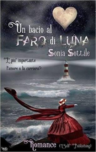 Un bacio al Faro di Luna - Silvia Sottile - Cover
