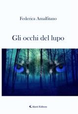 Federica Amalfitano - Gli occhi del lupo