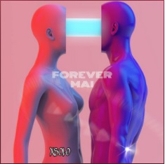 XSOLO - FOREVER MAI
