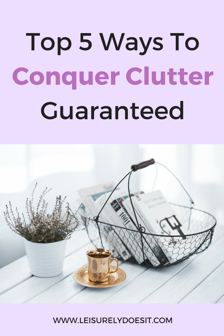 If your organizing solutions constantly fail, follow these top five tips to conquer the clutter in your home and make it easy to maintain.