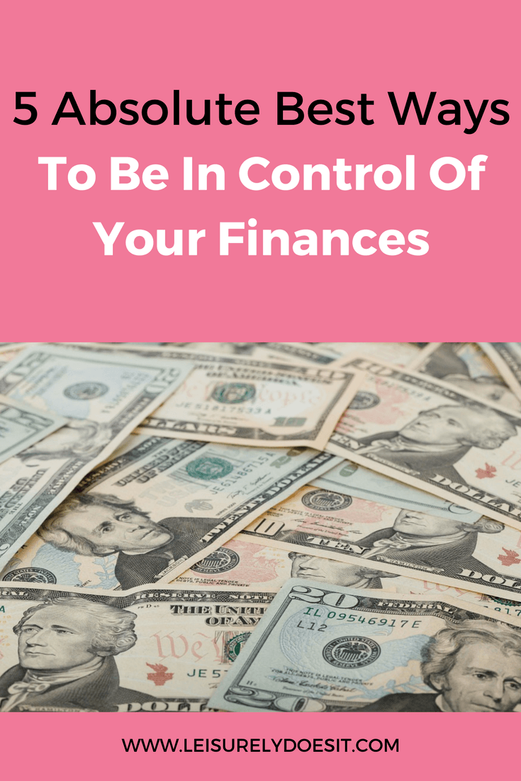 It can be tough to rein in your expenses and get out of debt but don't lose hope. Here are five absolute best ways to be in control of your finances.