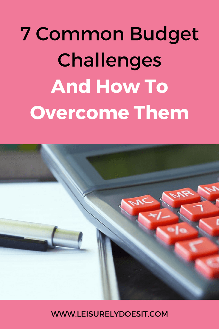 There are several budget challenges that stop people from sticking to their financial plans. See what they are and how to overcome them.