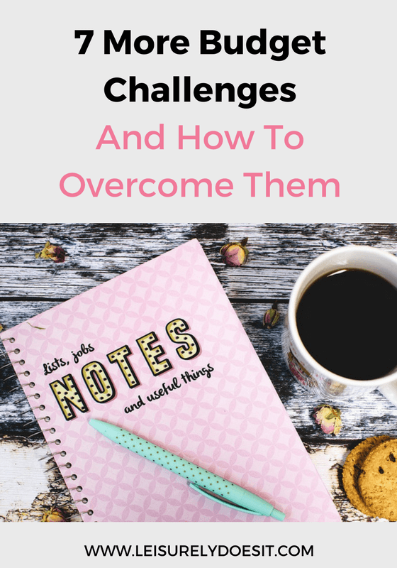 7 More Budget Challenges and How to Overcome Them by Leisurely Does It