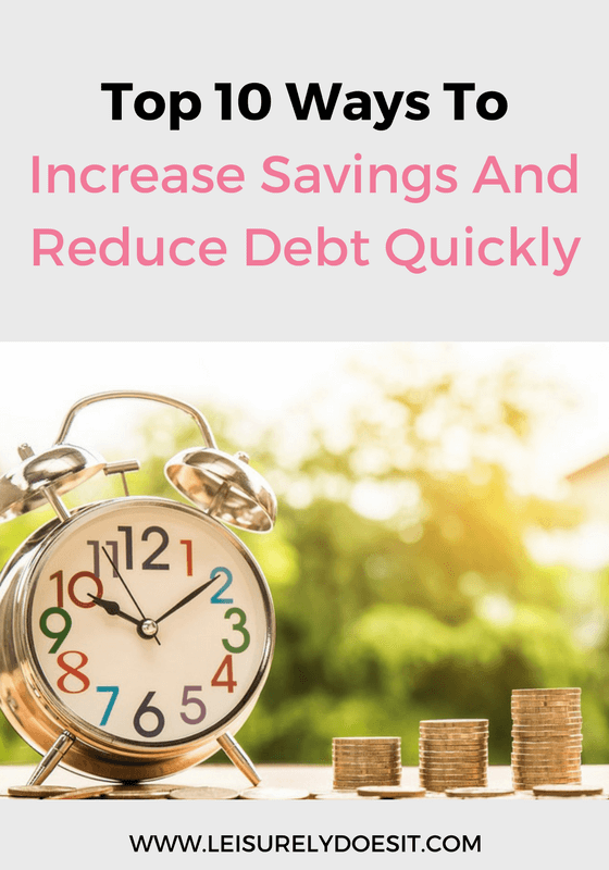 To reduce debt quickly, you can make larger loan repayments. Here are ten ways to increase savings so you have the extra cash to do this.