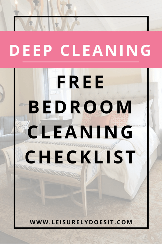 Free bedroom cleaning checklist for how to deep clean your room How do you clean your bedroom