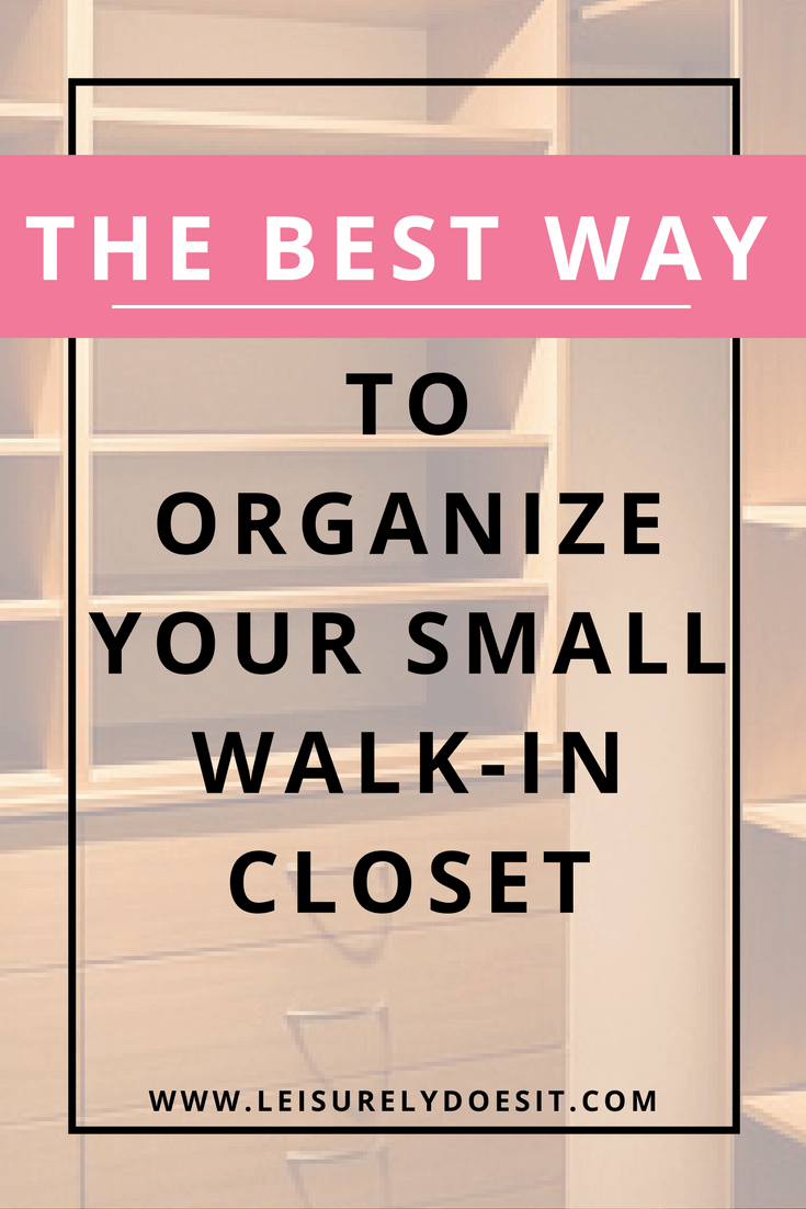 Trying To Figure Out How To Organize A Small Walk In Closet Can Definitely  Be