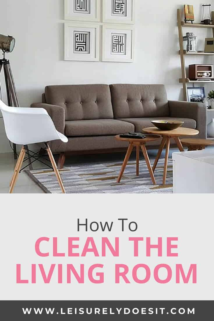 How To Cleaning The Living Room