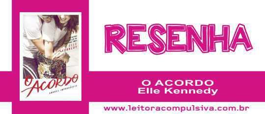 O Acordo, de Elle Kennedy #Resenha