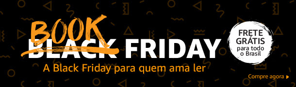 Book Friday na Amazon – até 18 de Agosto