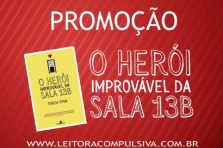 "Promoção ""O Herói Improvável da Sala 13B"""