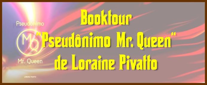 Booktour Pseudônimo Mr Queen