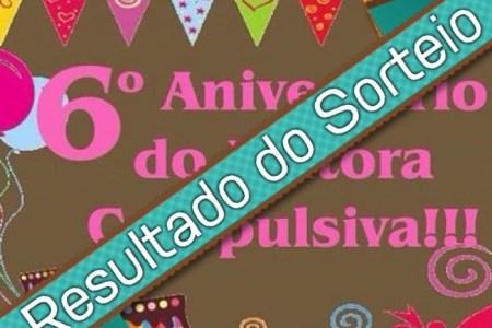 Sorteio de Aniversário do blog – Resultado!!
