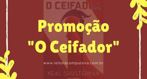 """Promoção """"O Ceifador"""""""