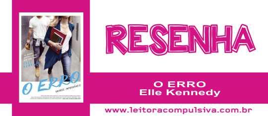 O Erro, de Elle Kennedy #Resenha