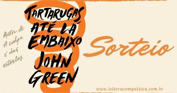 #Sorteio – Tartarugas Até Lá Embaixo