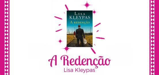A Redenção, de Lisa Kleypas #Resenha