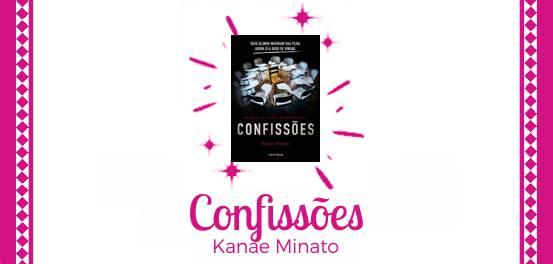 Confissões, de Kanae Minato #Resenha