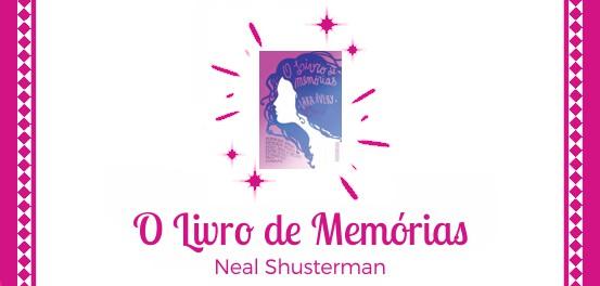 O Livro de Memórias, de Lara Avery #Resenha